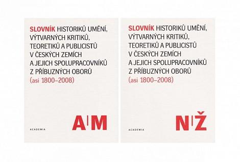 Slovník historiků umění, výtvarných kritiků, teoretiků a publicistů v českých zemích a jejich spolupracovníků z příbuzných oborů (asi 1800–2008)